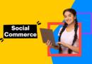 SOCIAL COMMERCE – 23.07.2021